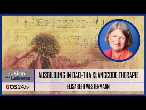 Ausbildung in Dao-Tha Klangcode Therapie | Der Sinn des Lebens | QS24 Gesundheitsfernsehen