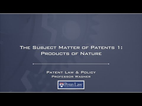 Lecture 25 - Patentable Subject Matter 1