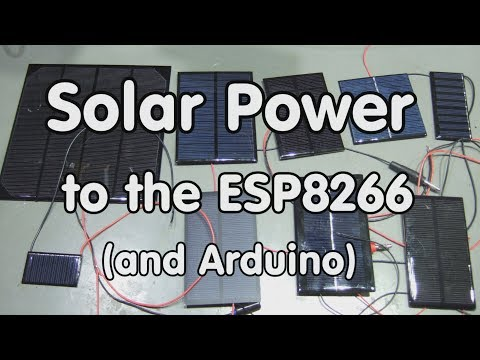 #142 Solar Power for the ESP8266, Arduino, etc.
