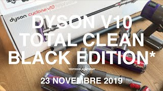 DYSON V10 TOTAL CLEAN BLACKFRIDAY BLACK EDITION 2019 BLACK FRIDAY