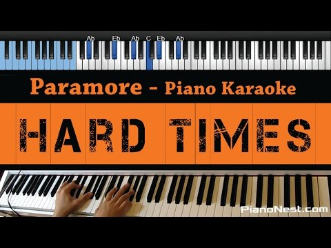 Paramore - Hard Times - LOWER Key (Piano Karaoke / Sing Along)