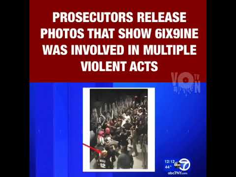 Prosecutors Release Photos That Show 6ix9ine Was Involved In Multiple Violent Acts! Via: DJVONTV