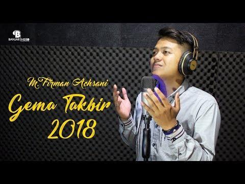M Firman Achsani - Gema Takbir 2018
