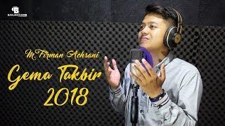 M Firman Achsani Gema Takbir 2018
