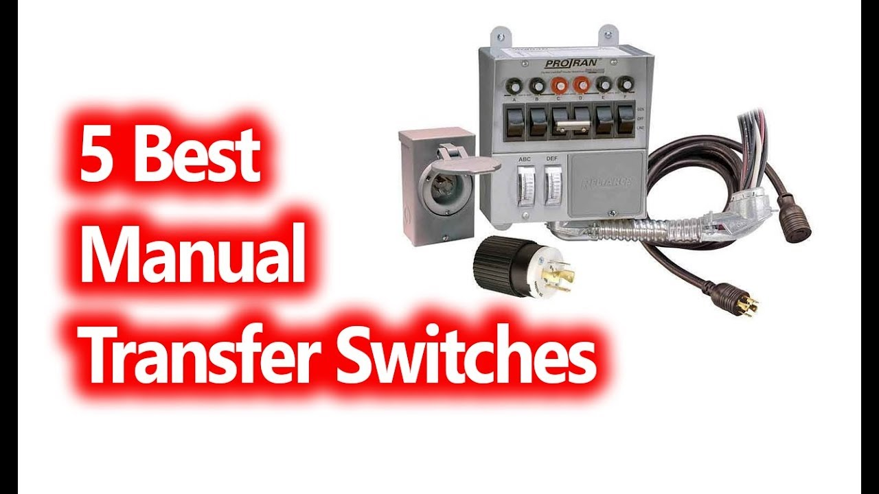 Help In Deciding Which Transfer Switch To Buy For Manual Guide