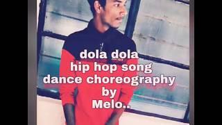 Dola re dola dance choreography / hip hop dance cover @melodancer