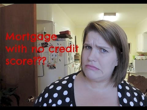 Can you get a mortgage with no credit score?