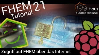 Video FHEM-Tutorial Part 21: Zugriff auf FHEM über das Internet | haus-automatisierung.com download MP3, 3GP, MP4, WEBM, AVI, FLV November 2017