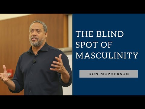 Don McPherson – The Blind Spot of Masculinity