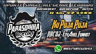 Ku Puja Puja - NRC DJ - EzyAxel Funkot 2020