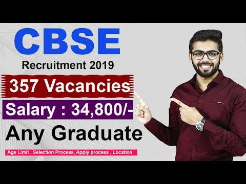 CBSE Recruitment 2019 | Salary 38,400 | Any Graduate | Latest Job 2019