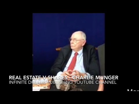 Investing in Real Estate v Shares - Charlie Munger Interview