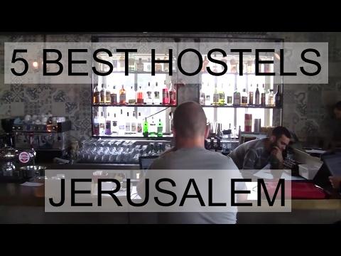 Best 5 Hostels In Jerusalem