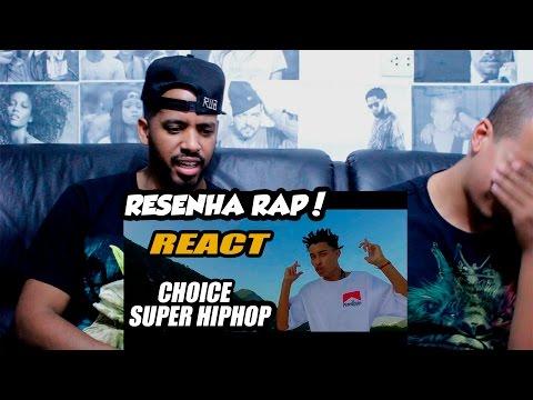 RESENHA RAP! - REACT/ANÁLISE - Perfil #4 - Choice - Super Hip Hop (Prod. Legua$)