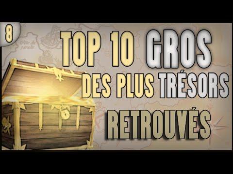 TOP 10 DES PLUS GROS TRÉSORS RETROUVÉS