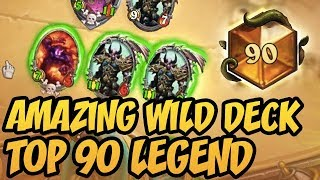 AMAZING WILD DECK - TOP 90 LEGEND | Rise of Shadows | Hearthstone