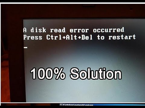 A Disk read error accurred error 100% fix this problem from bootable window pendrive or cd