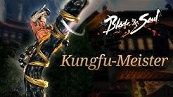 Blade & Soul: Übersicht zum Kungfu-Meister