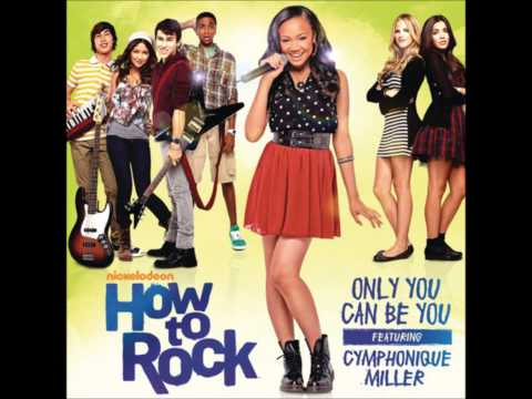 Only You Can Be You - How to Rock Cast ft. Cymphonique Miller