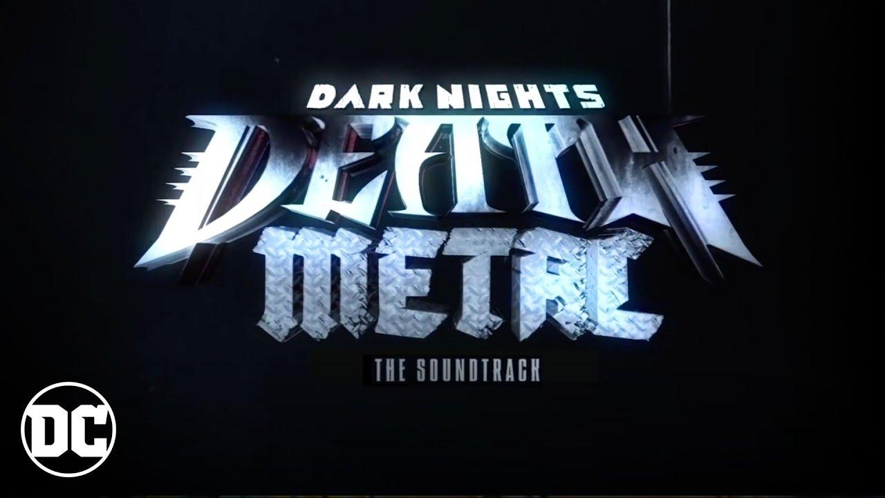 Download Dark Nights: Death Metal - Full Soundtrack   DC
