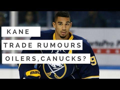 NHL Trade Talk - Sabres Evander Kane to Oilers or Canucks?
