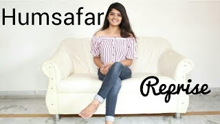 Humsafar (Reprise) | Cover By Aalap Janve Ft. Yesha Bhatt And Kaiwal Shah