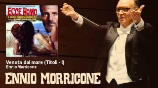 Ennio Morricone - Venuta dal mare - Titoli - I - Ecce Homo - I Sopravvissuti (1968)