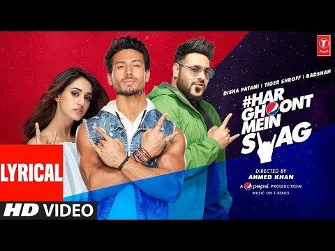 LYRICAL: Har Ghoont Mein Swag | Tiger Shroff | Disha Patani | Badshah | New Song 2019