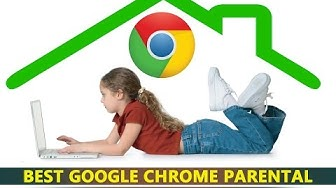 How to setup parental control on google chrome browser