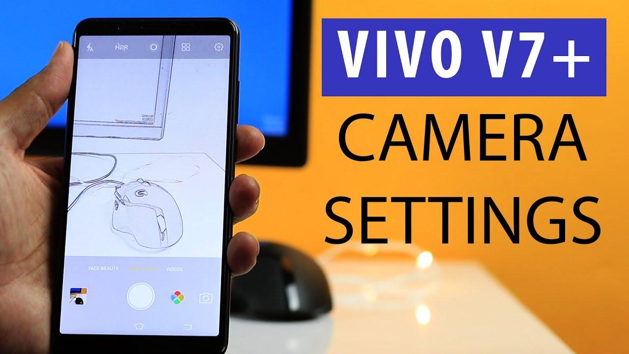 Vivo V7 plus Detail Camera Settings Manual Pro Mode Walkthrough