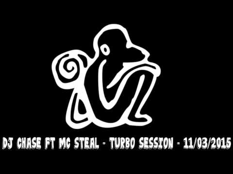 DJ CHASE FT MC STEAL - TURBO SESSION - 11/03/2015