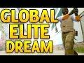 Global Elite Dream  CS GO Competitive!