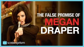 Mad Men: The False Promise of Megan Draper