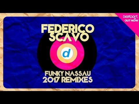 Federico Scavo - Funky Nassau (Lexa Hill Remix)