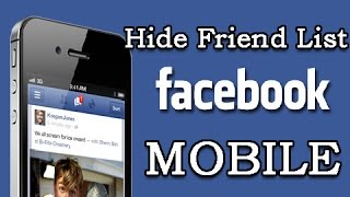 How to hide FACEBOOK Friend list in Mobile 2018