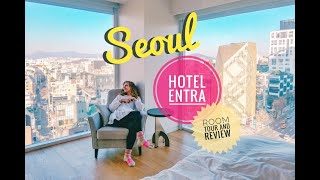 Seoul Hotel Room Tour ◆ Hotel Entra 엔트라 호텔 ◆ Apgujeong