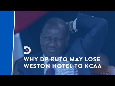 Deputy William Ruto might lose Weston Hotel - KCAA from YouTube · Duration:  2 minutes 12 seconds
