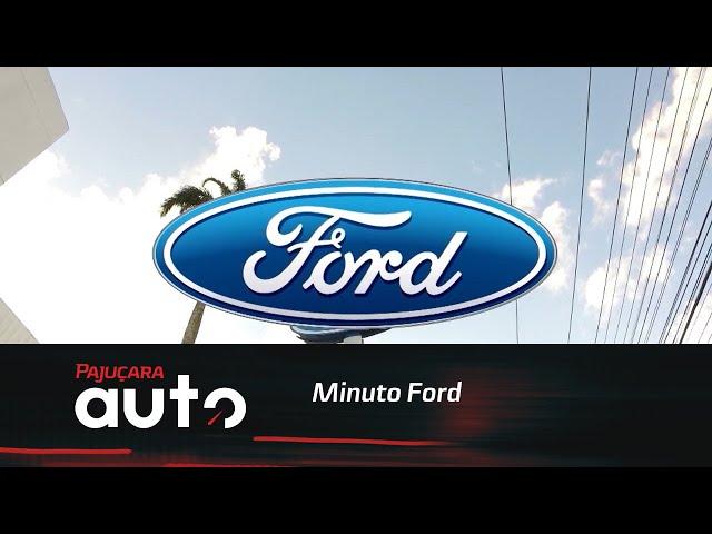 Minuto Ford: Confira condições especiais de financiamento