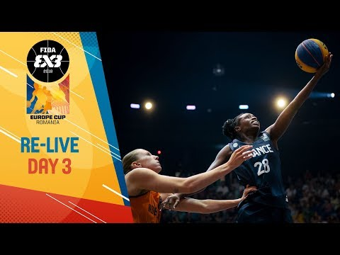 RE-LIVE - FIBA 3x3 Europe Cup 2018 - Final Day - Bucharest, Romania