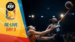 RE-LIVE -FIBA 3x3 Europe Cup 2018 - Final Day - Bucharest, Romania