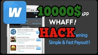 WHAFF FREE HACK 2017 Android & IOS