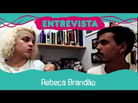 Entrevista - Rebeca Brandão (Sarau do Escritório)