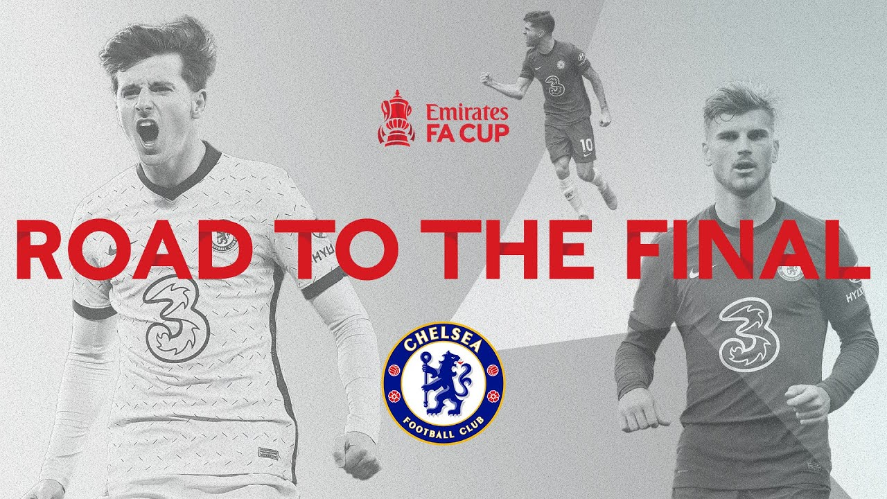 Download Chelsea's Road To The Final | All Goals And Highlights | Emirates FA Cup 2020-21