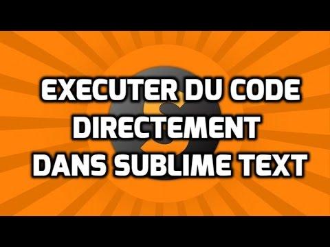 ASTUCE - Exécuter Du Code Directement Au Niveau De Sublime Text