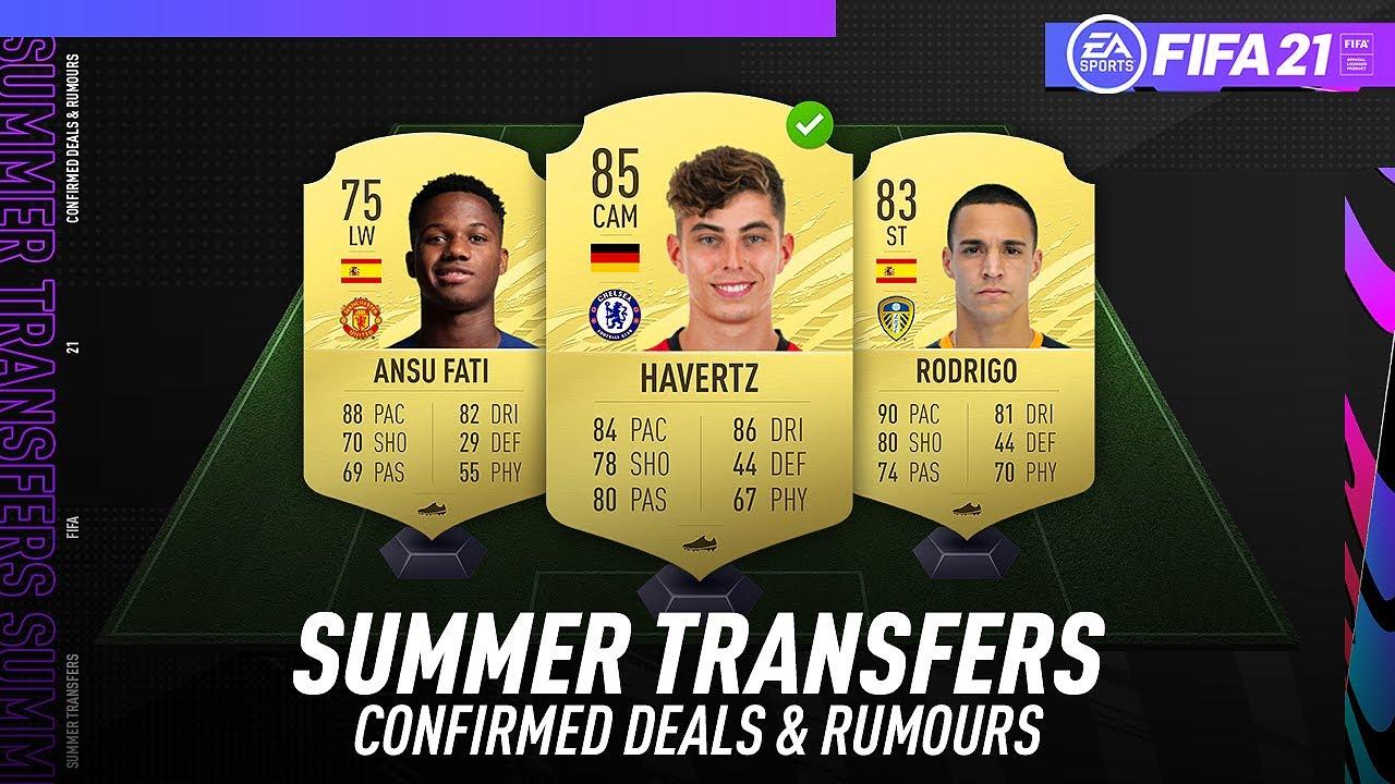 Fifa 21 New Confirmed Summer Transfers Rumours W Havertz Ansu Fati Rodrigo More Youtube