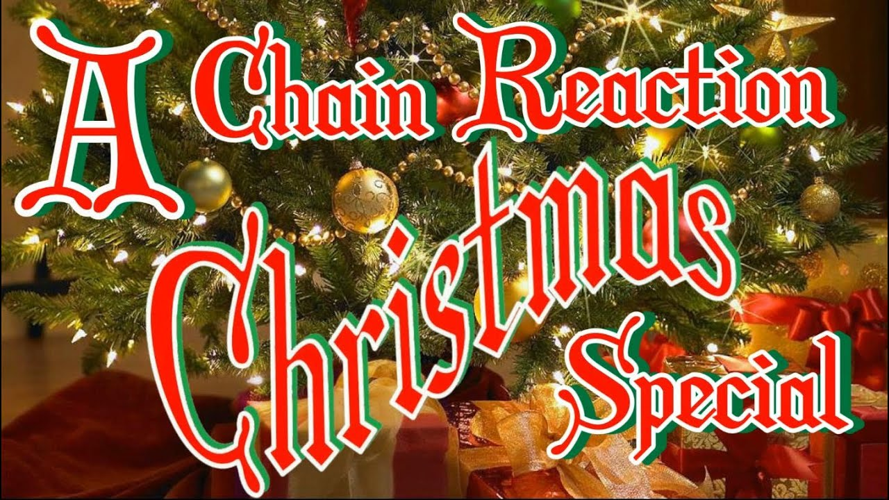 Christmas Chain Text.A Chain Reaction Christmas Special W Sticktrickdominodude