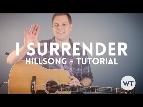 I Surrender - Hillsong - Tutorial (chord charts and loops available)