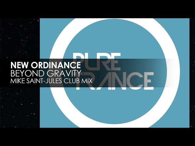 New Ordinance - Beyond Gravity (Mike Saint-Jules Club Mix)