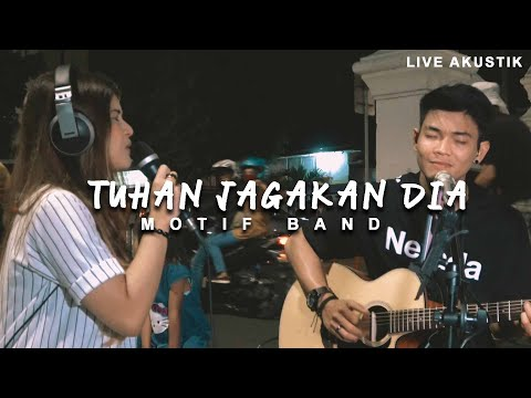 MOTIF BAND -  TUHAN JAGAKAN DIA (LIRIK) LIVE AKUSTIK COVER BY NABILA SUAKA FEAT TRI SUAKA