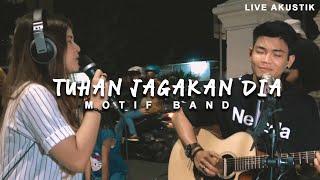 Download lagu MOTIF BAND -  TUHAN JAGAKAN DIA (LIRIK) LIVE AKUSTIK COVER BY NABILA SUAKA FEAT TRI SUAKA